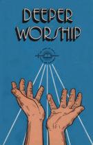 Deeper-Worship
